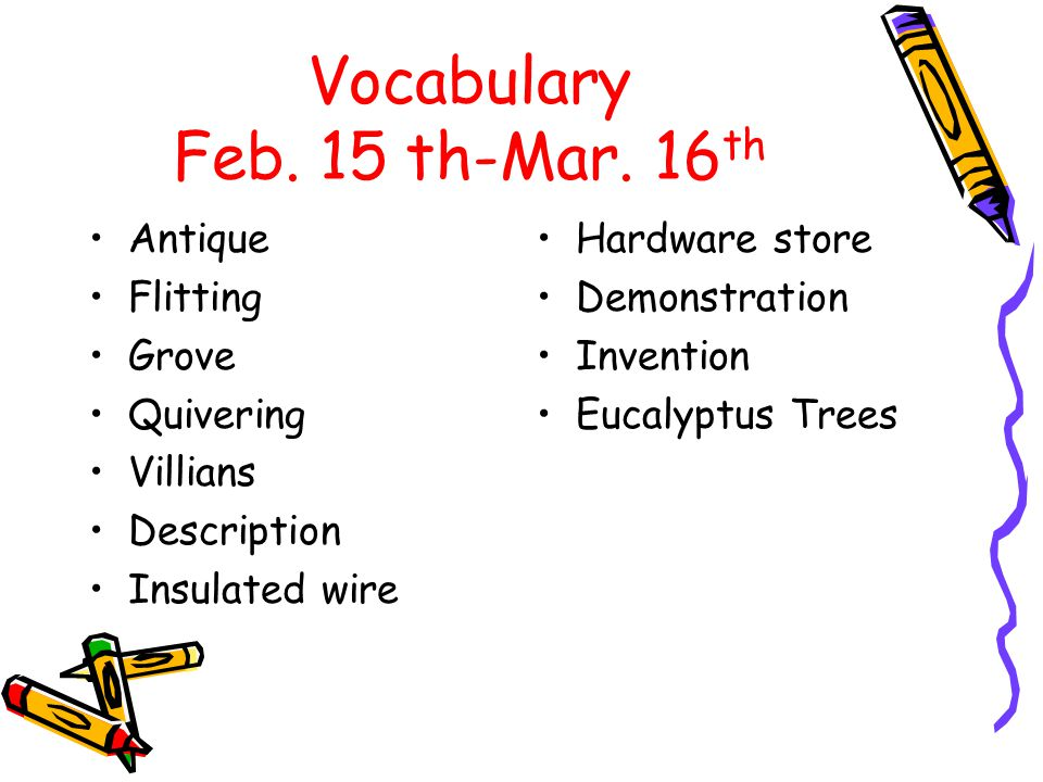 Vocabulary Feb. 15 th-Mar.