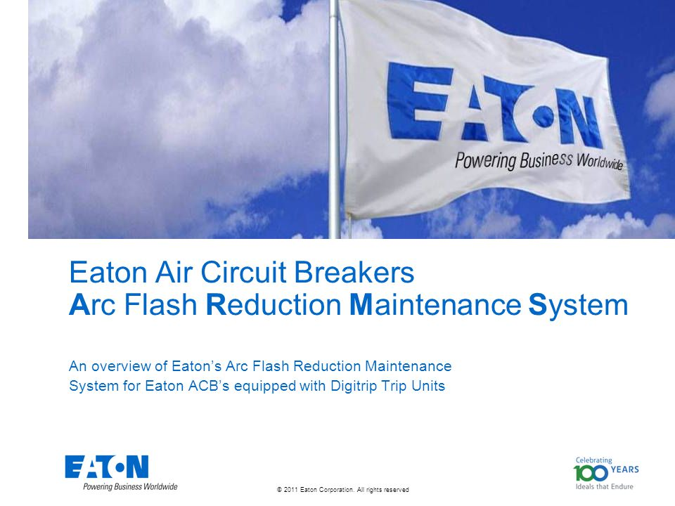© 2011 Eaton Corporation.All rights reserved.