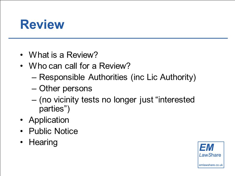 Review What is a Review. Who can call for a Review.