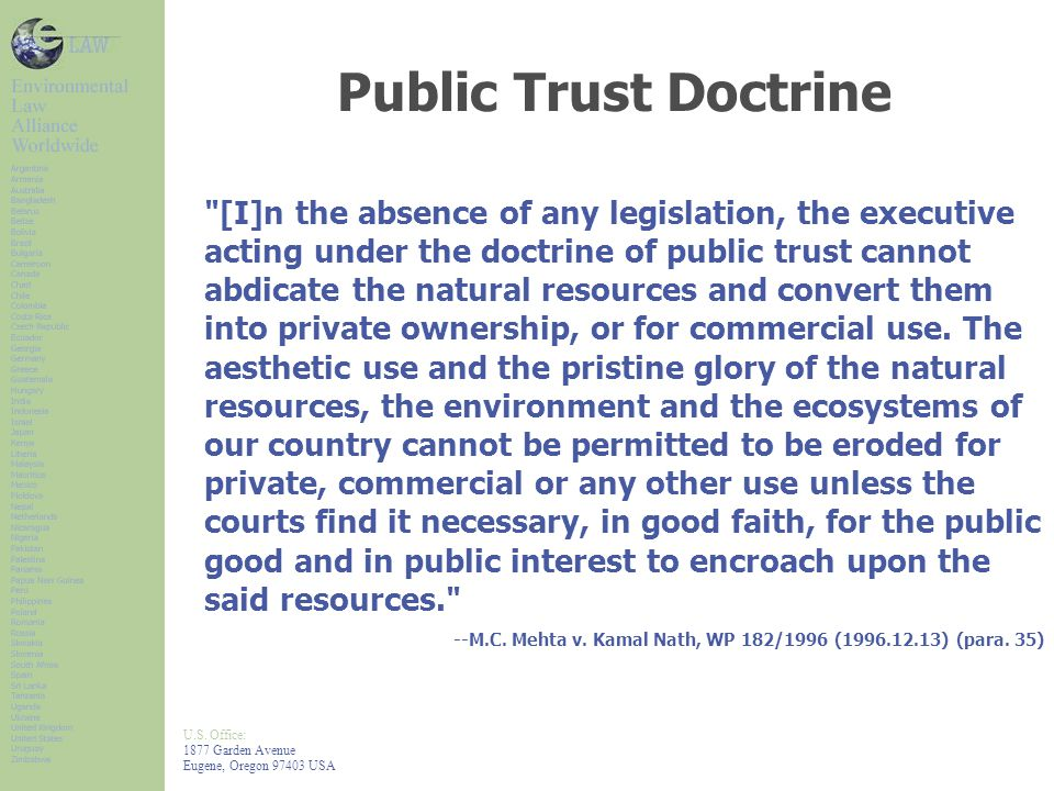 U.S. Office: 1877 Garden Avenue Eugene, Oregon 97403 USA Public Trust Doctrine