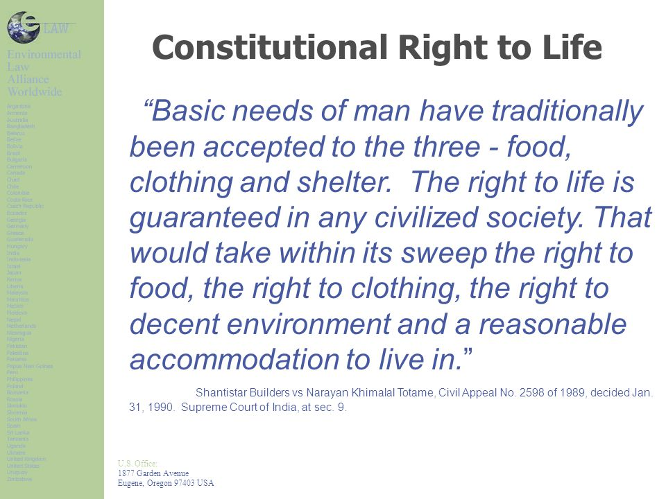 "U.S. Office: 1877 Garden Avenue Eugene, Oregon 97403 USA Constitutional Right to Life ""Basic needs of man have traditionally been accepted to the thre"