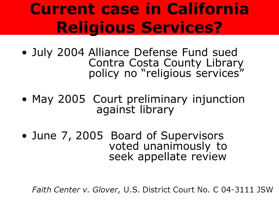 Current case in California Religious Services.