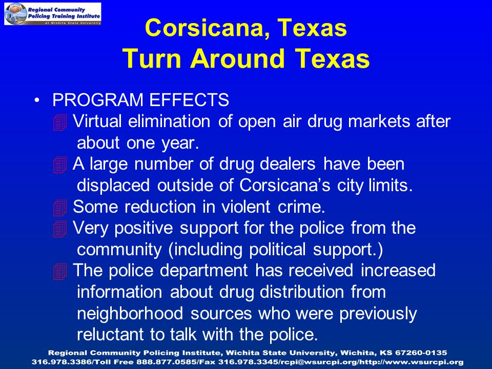 PROGRAM EFFECTS  Virtual elimination of open air drug markets after about one year.