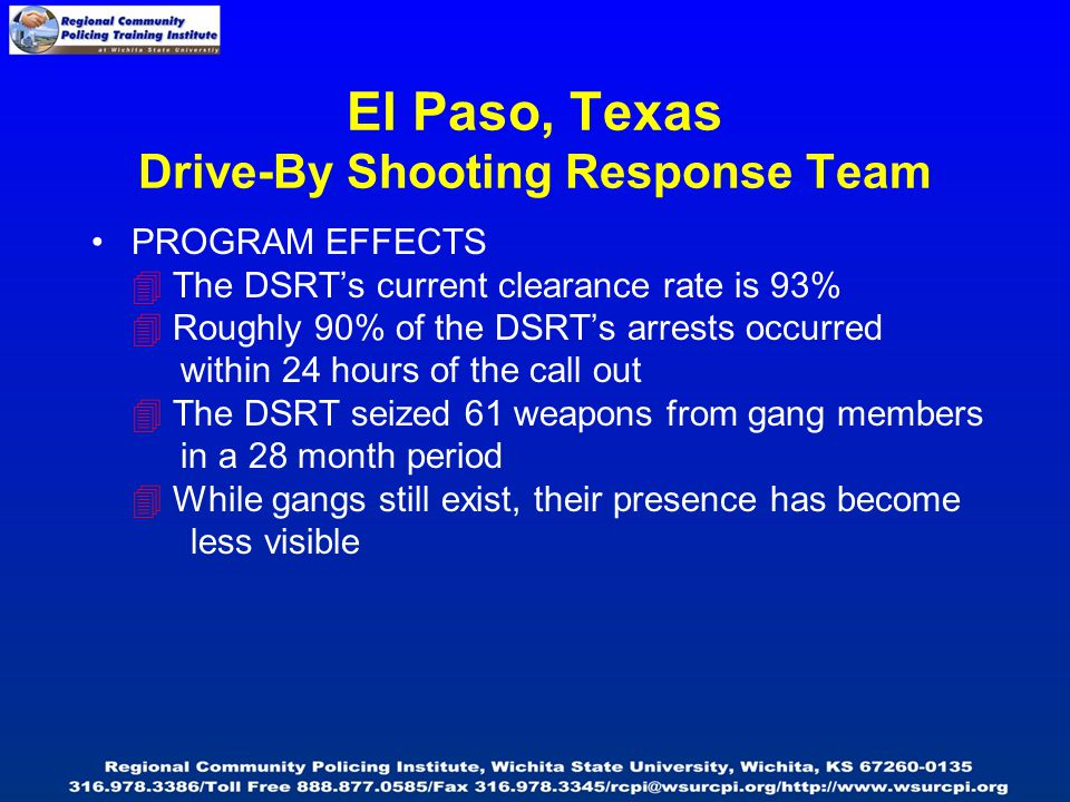 PROGRAM EFFECTS  The DSRT's current clearance rate is 93%  Roughly 90% of the DSRT's arrests occurred within 24 hours of the call out  The DSRT sei