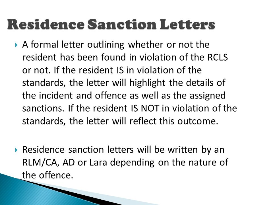  A formal letter outlining whether or not the resident has been found in violation of the RCLS or not.