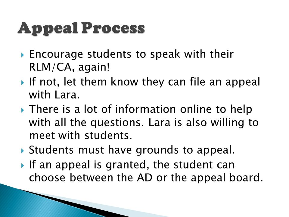  Encourage students to speak with their RLM/CA, again.
