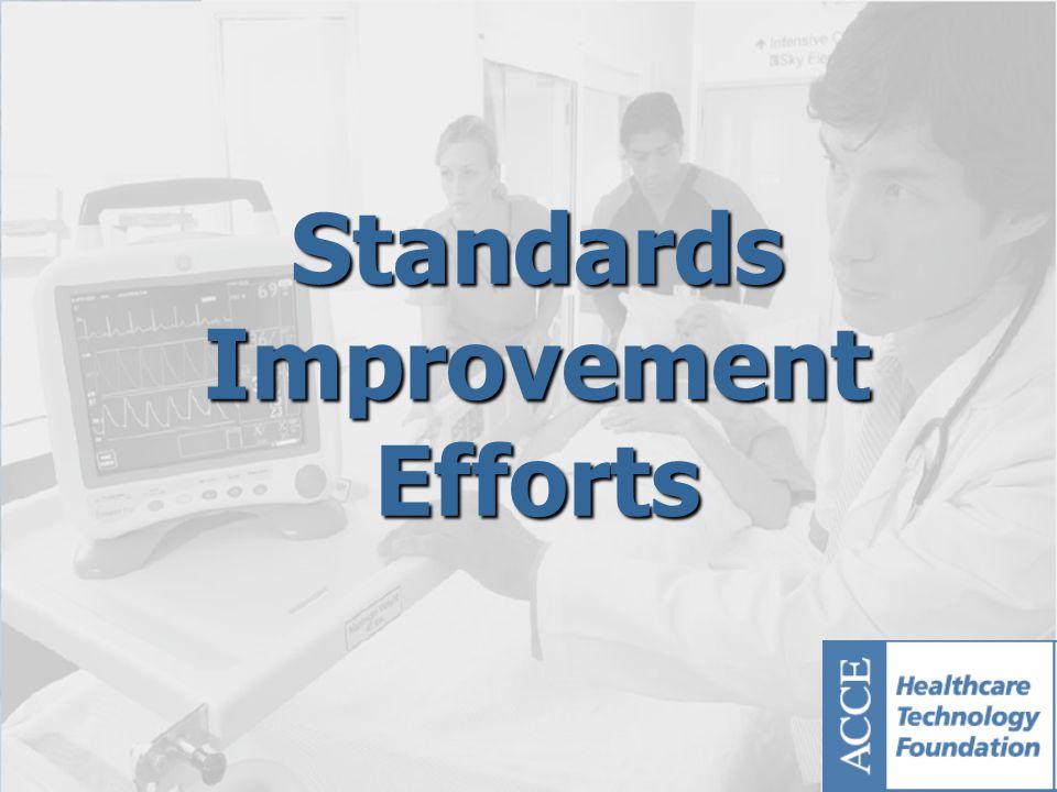 Standards Improvement Efforts