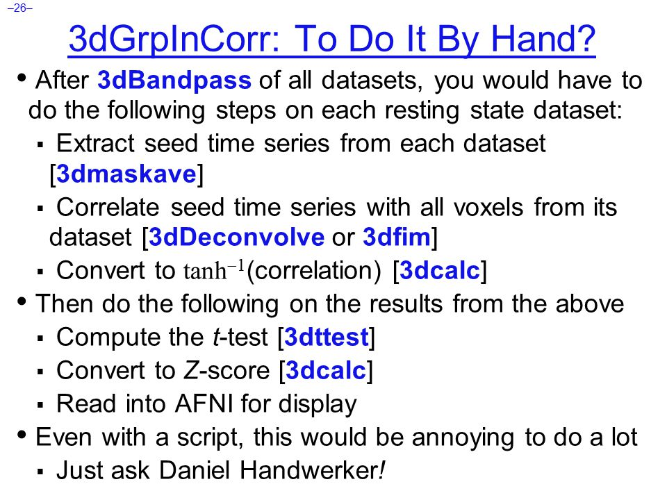 –26– 3dGrpInCorr: To Do It By Hand.