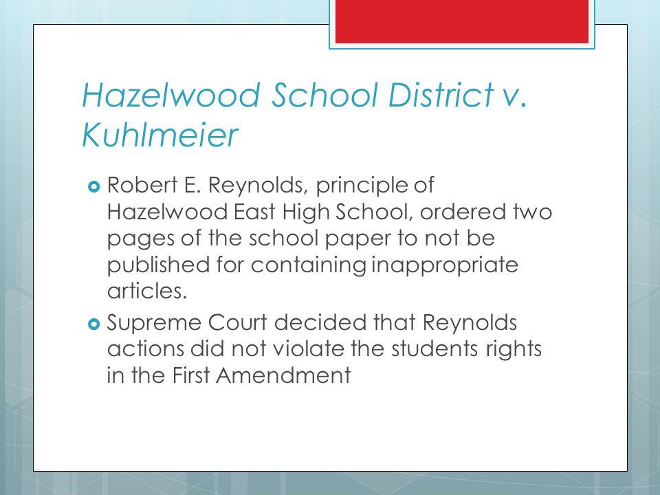 Hazelwood School District v. Kuhlmeier  Robert E.