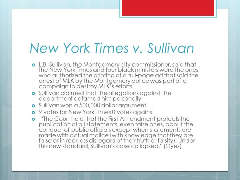 New York Times v. Sullivan  L.B.