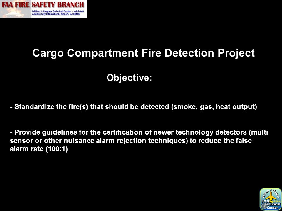 Federal Aviation Regulation Part 25.858 Cargo Compartment Fire Detection Systems.