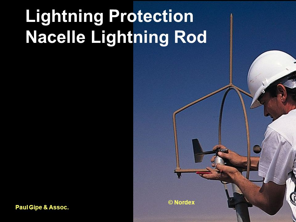 Lightning Protection Nacelle Lightning Rod Paul Gipe & Assoc. © Nordex