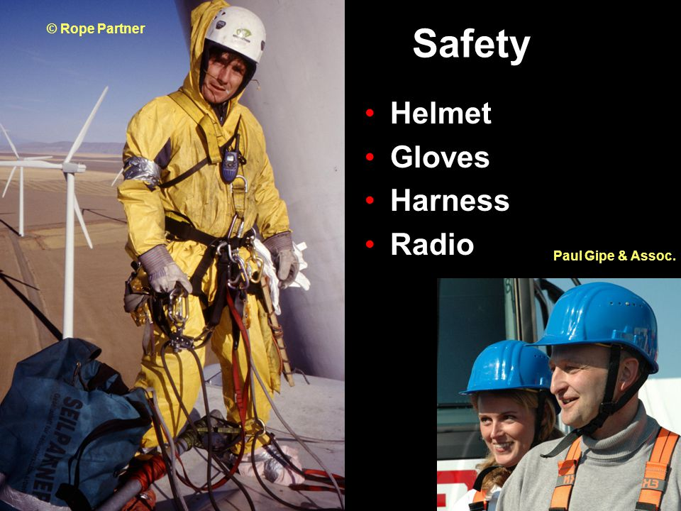 Safety Helmet Gloves Harness Radio Paul Gipe & Assoc. © Rope Partner