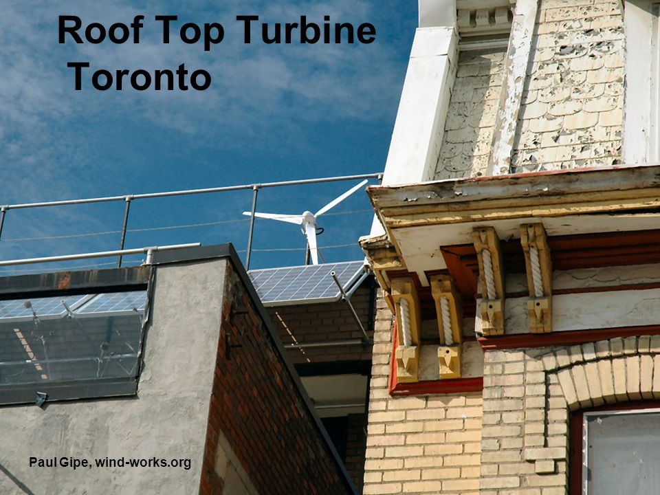 Roof Top Turbine Toronto Paul Gipe, wind-works.org