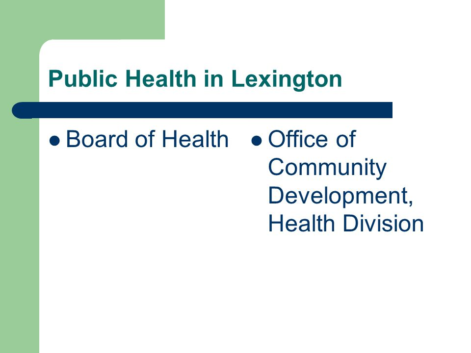 Public Health in Lexington Board of Health Office of Community Development, Health Division