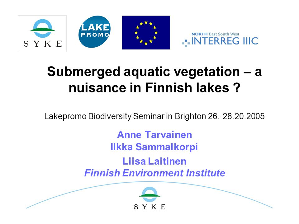 Submerged aquatic vegetation – a nuisance in Finnish lakes .