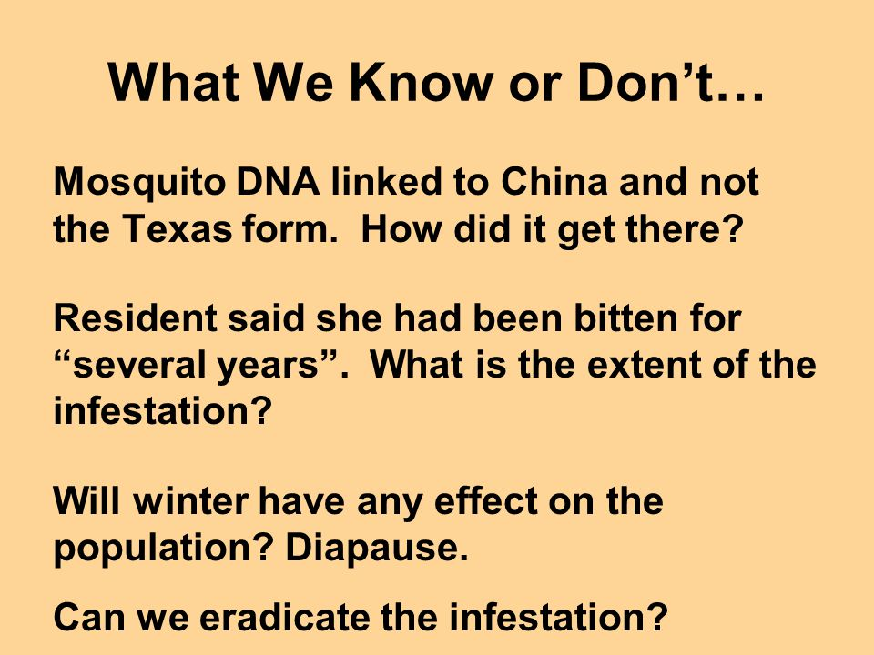What We Know or Don't… Mosquito DNA linked to China and not the Texas form.