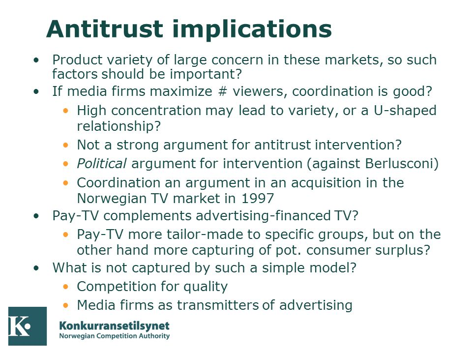 04-10-05 Antitrust implications Product variety of large concern in these markets, so such factors should be important? If media firms maximize # view