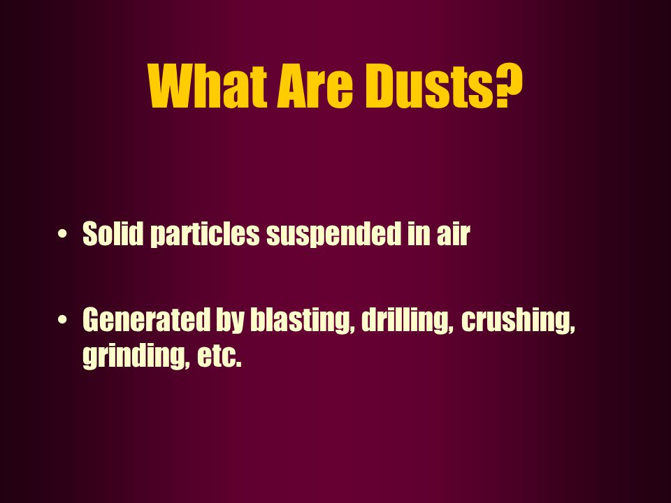 Airborne Contaminants . What are they at your mine.