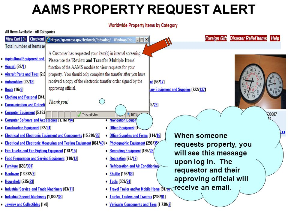 AAMS PROPERTY REQUEST ALERT When someone requests property, you will see this message upon log in.