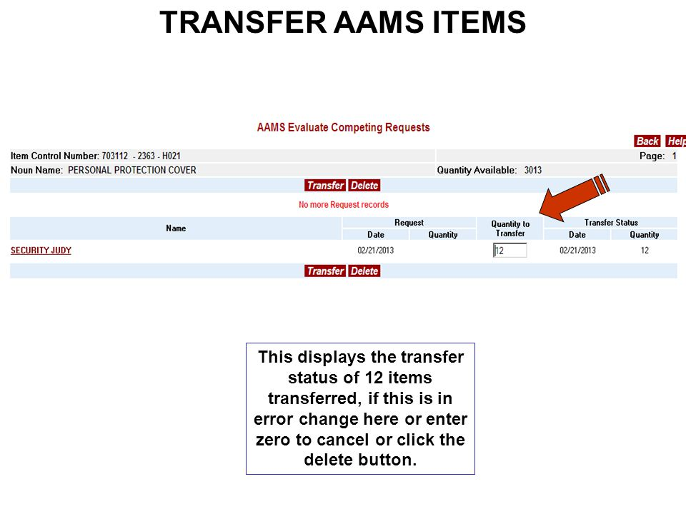 TRANSFER AAMS ITEMS This displays the transfer status of 12 items transferred, if this is in error change here or enter zero to cancel or click the delete button.