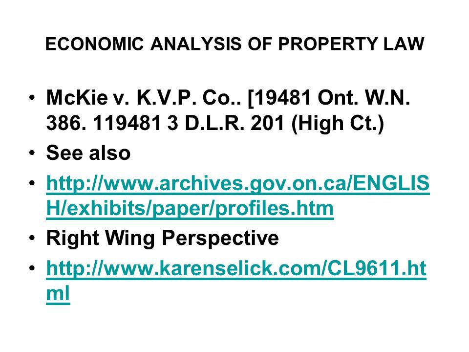 ECONOMIC ANALYSIS OF PROPERTY LAW McKie v. K.V.P.