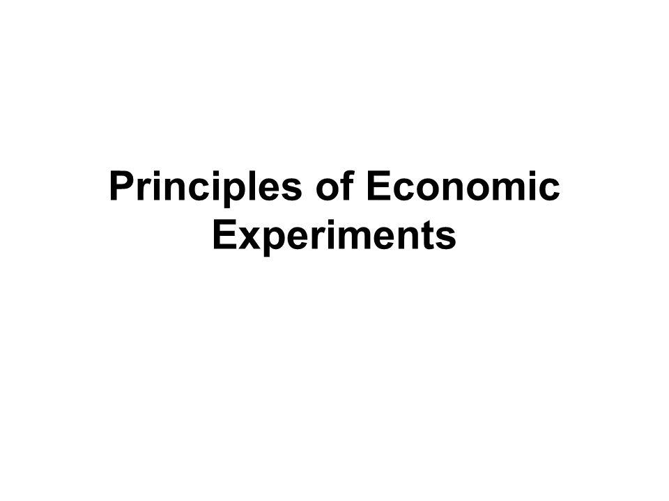 Principles of Economic Experiments