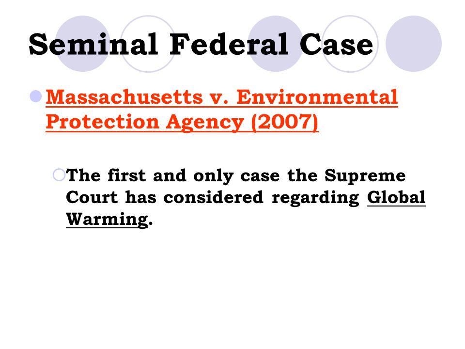 Seminal Federal Case Massachusetts v.