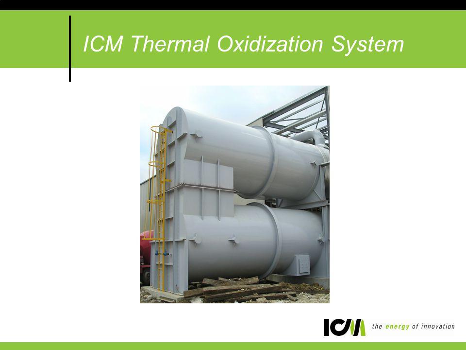 ICM Thermal Oxidization System