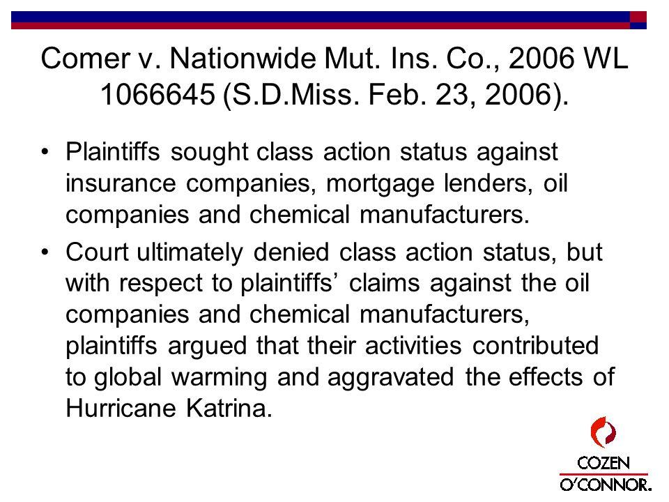 Comer v. Nationwide Mut. Ins. Co., 2006 WL 1066645 (S.D.Miss.