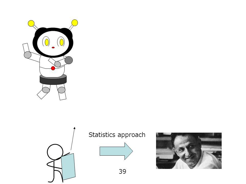 39 Statistics approach