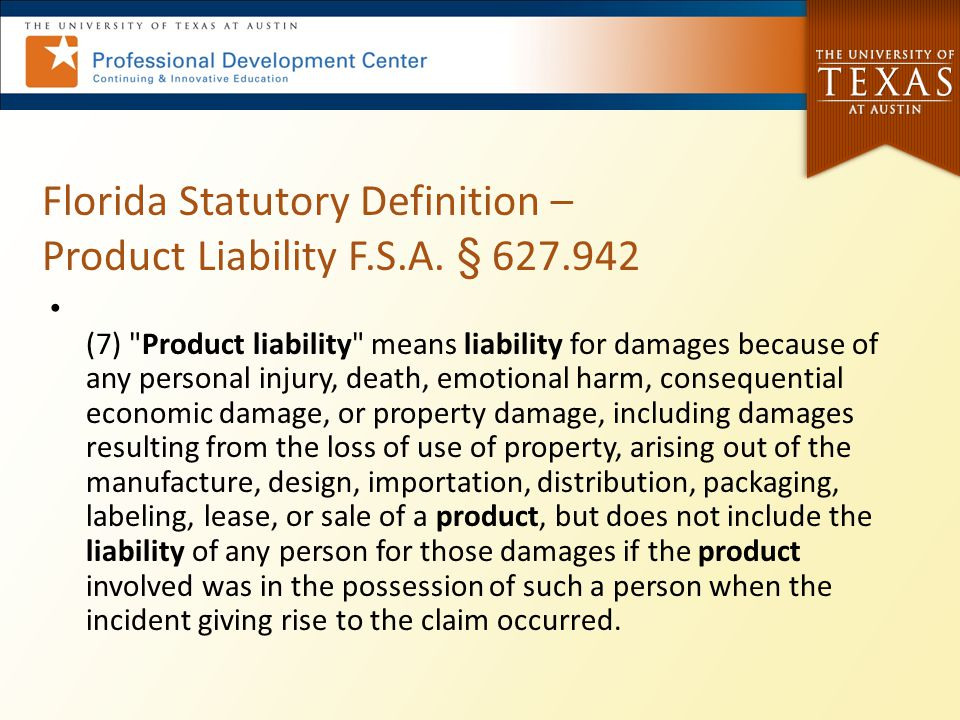 Florida Statutory Definition – Product Liability F.S.A. § 627.942 (7)