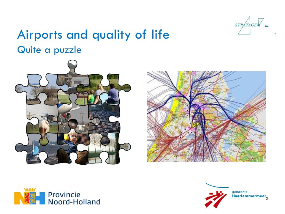 3 Airports and quality of life Quite a puzzle