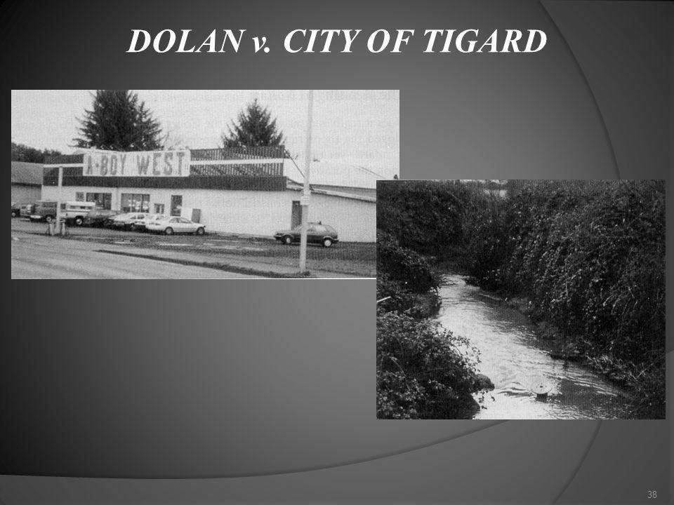 DOLAN v. CITY OF TIGARD 38