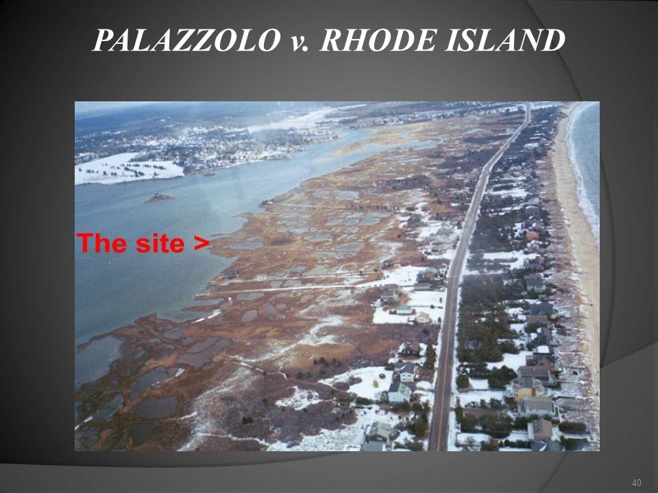 PALAZZOLO v. RHODE ISLAND 40