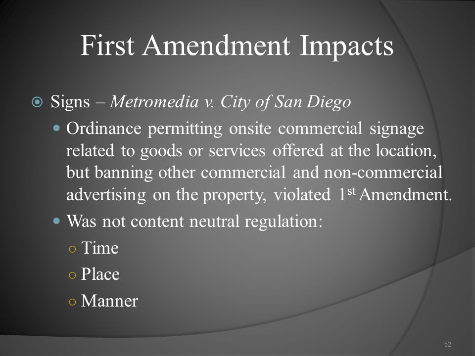 First Amendment Impacts  Signs – Metromedia v.