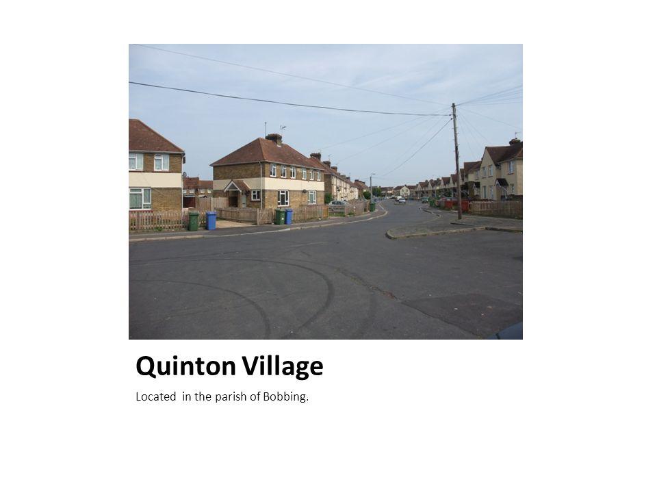 Quinton Village Located in the parish of Bobbing.