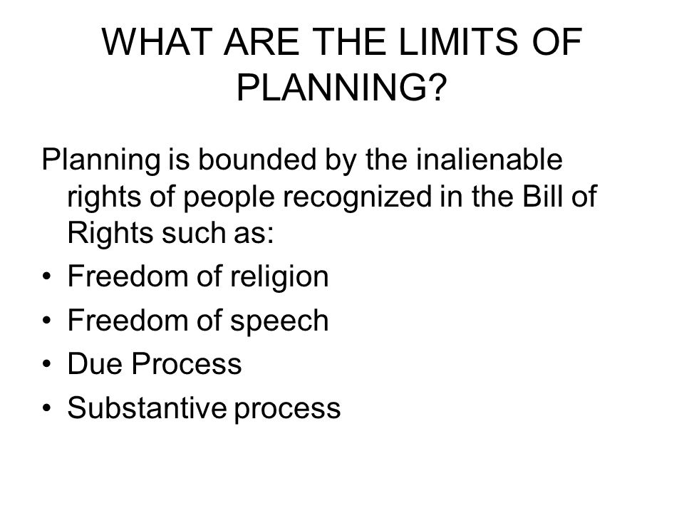 WHAT ARE THE LIMITS OF PLANNING.