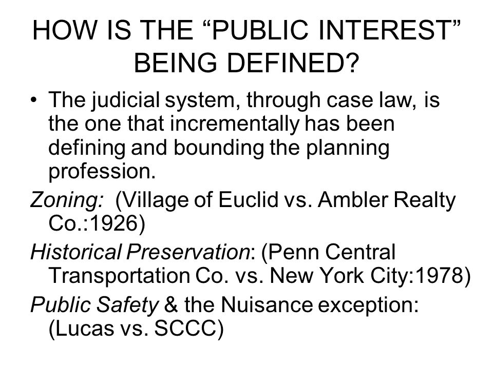 HOW IS THE PUBLIC INTEREST BEING DEFINED.