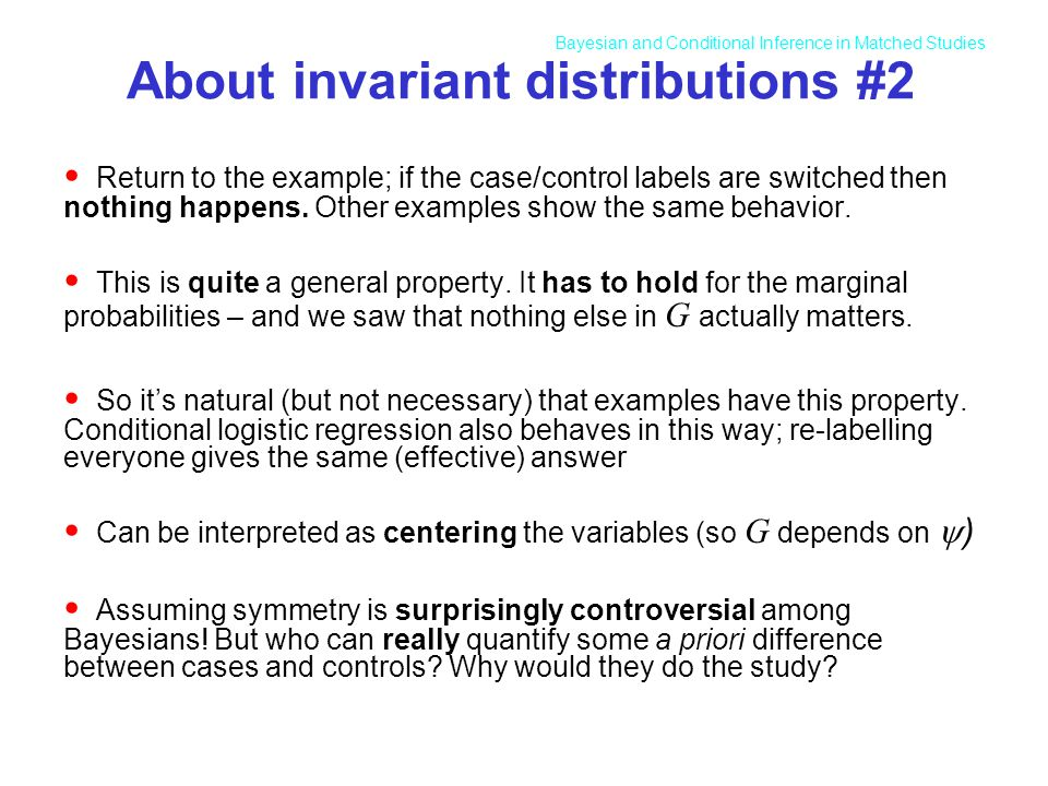 About invariant distributions #2 Return to the example; if the case/control labels are switched then nothing happens.