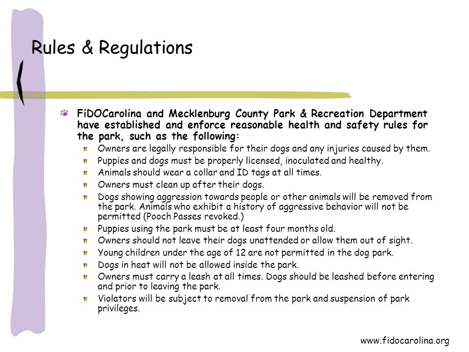 www.fidocarolina.org Rules & Regulations FiDOCarolina and Mecklenburg County Park & Recreation Department have established and enforce reasonable heal