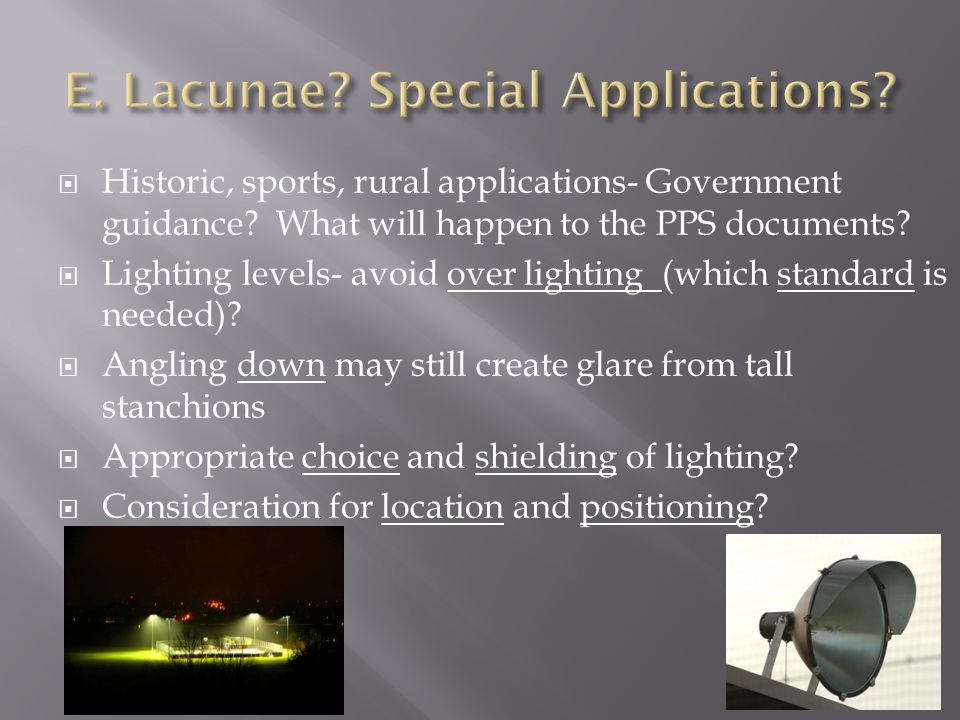  Historic, sports, rural applications- Government guidance.