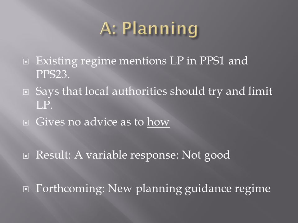  Existing regime mentions LP in PPS1 and PPS23.