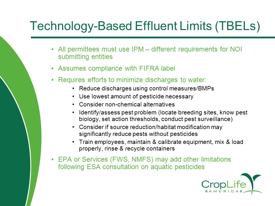 Technology-Based Effluent Limits (TBELs) All permittees must use IPM – different requirements for NOI submitting entities Assumes compliance with FIFR