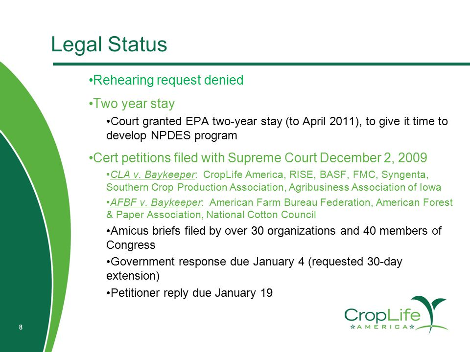 8 Legal Status Rehearing request denied Two year stay Court granted EPA two-year stay (to April 2011), to give it time to develop NPDES program Cert p
