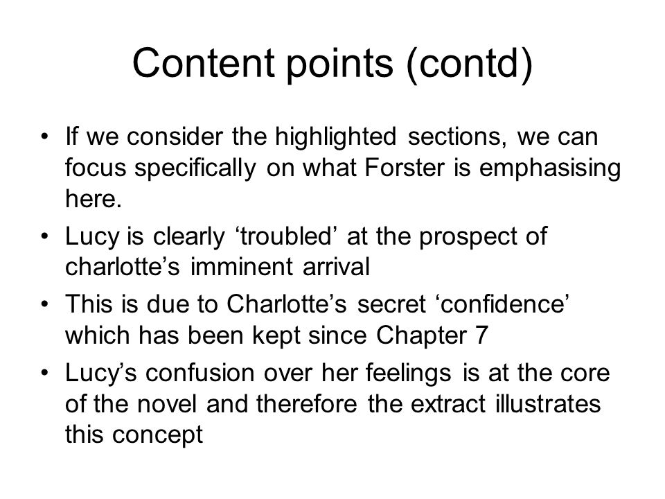 Content points What to quote.Do not merely copy 'chunks' for a content point.