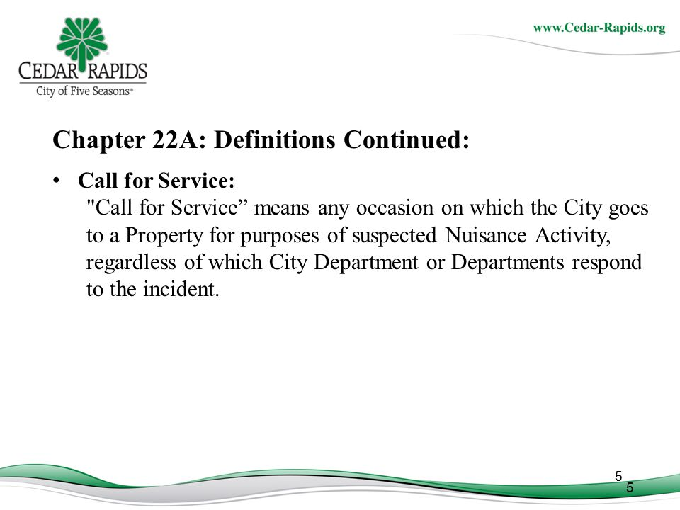 Chapter 22A: Definitions Continued: Nuisance Property Abatement Plan: Nuisance Property Abatement Plan means that written plan which is developed by a Property Owner, whether or not it is developed in consultation with the Nuisance Property Abatement Coordinator, pursuant to which the Property Owner undertakes Corrective Action at a Nuisance Property.