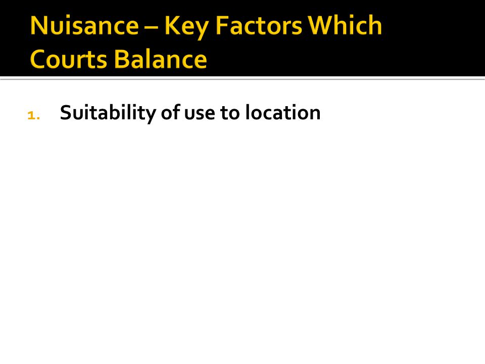1. Suitability of use to location
