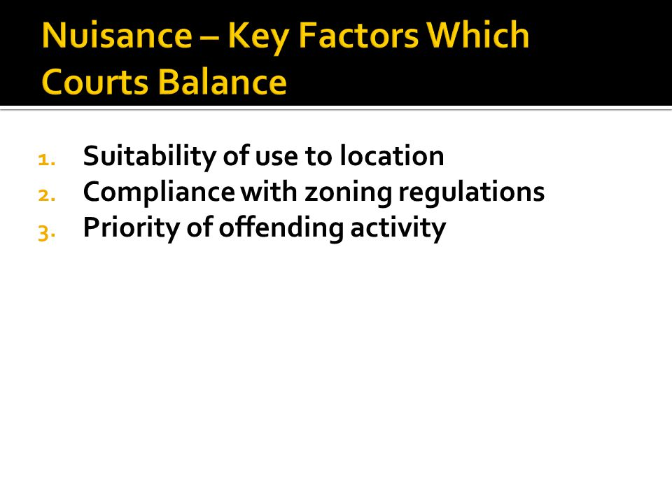 1.Suitability of use to location 2. Compliance with zoning regulations 3.