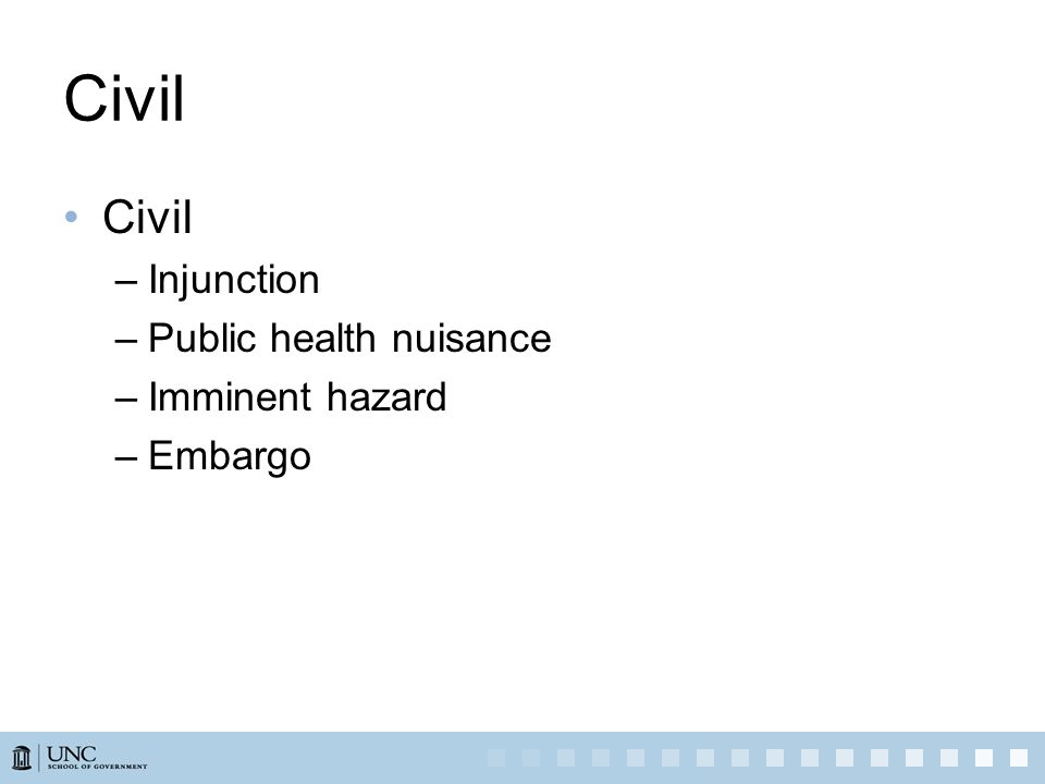 Civil –Injunction –Public health nuisance –Imminent hazard –Embargo